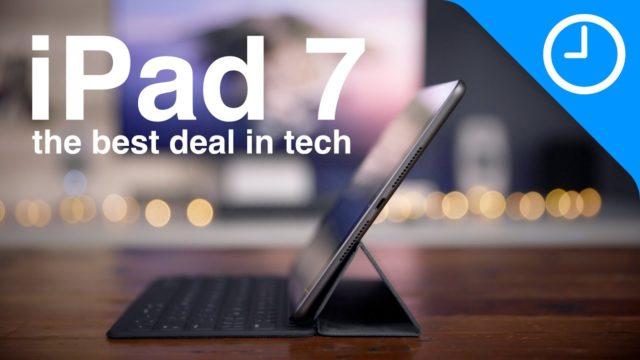 iPad 7: the best deal in tech