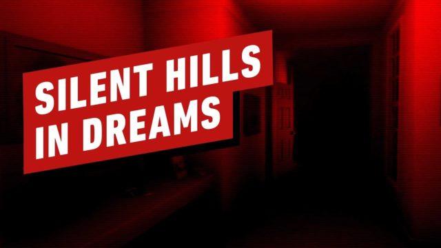 Silent Hills in Dreams
