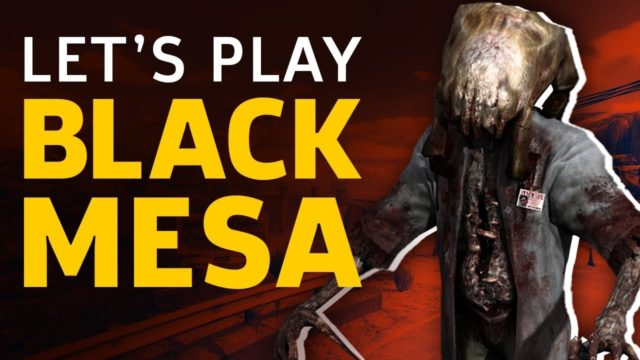 Let's Play Half-Life Remake Black Mesa, Out Of Steam Early Access Today