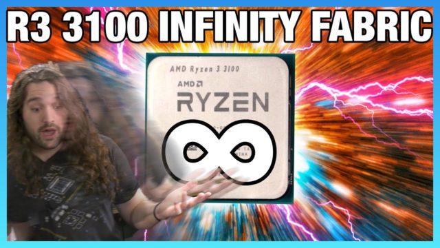 AMD Infinity Fabric & RAM Overclock for Ryzen 3 3100 vs. R3 3300X (Benchmarks)