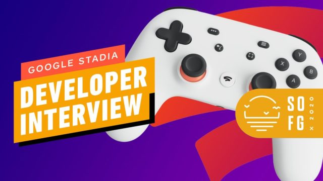 How Developers Are Looking at Google Stadia in 2020 & Beyond | Summer of Gaming 2020