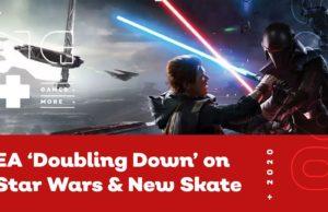 EA 'Doubling Down' on Star Wars & New Skate Details